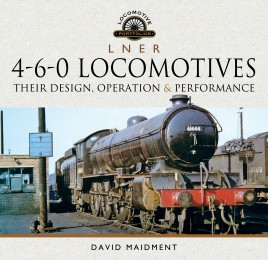 L N E R 4-6-0 Locomotives