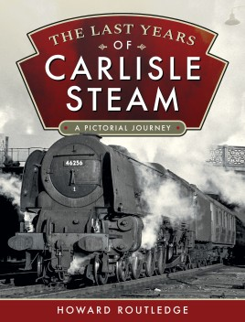 The Last Years of Carlisle Steam
