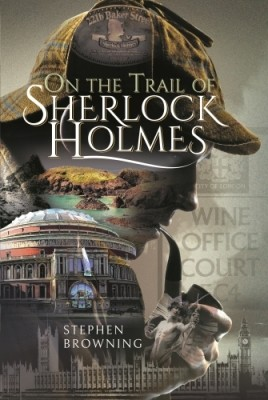 On the Trail of Sherlock Holmes