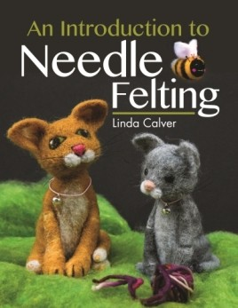 An Introduction to Needle Felting