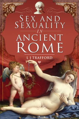 Sex and Sexuality in Ancient Rome