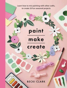 Paint, Make, Create