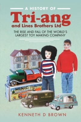 A History of Tri-ang and Lines Brothers Ltd