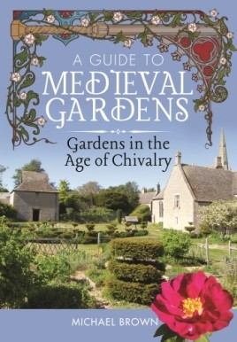 A Guide to Medieval Gardens