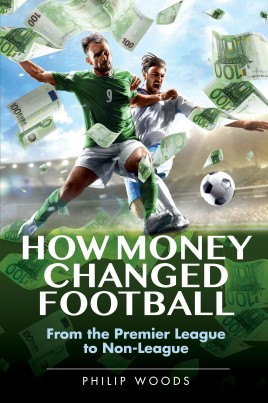 How Money Changed Football