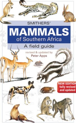 Smither's Mammals of Southern Africa