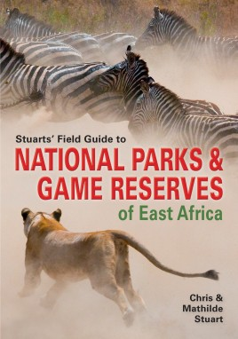 Stuarts' Field Guide to National Parks & Game Reserves of East Africa.