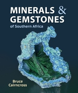 Minerals and Gemstones of Southern Africa
