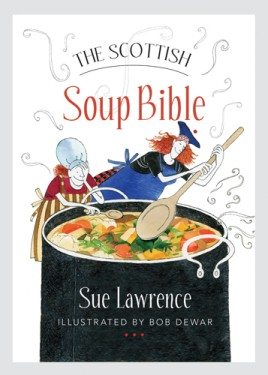The Scottish Soup Bible