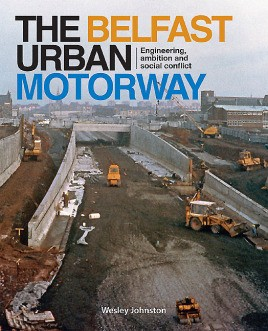 The Belfast Urban Motorway