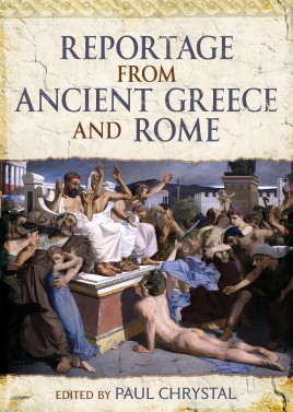 Reportage from Ancient Greece and Rome