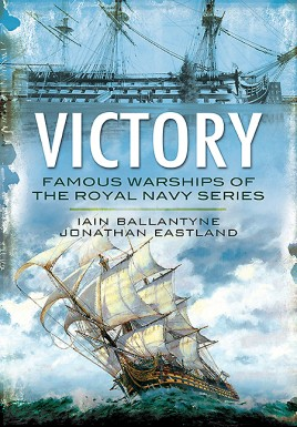 HMS Victory: From Fighting the Armada to Trafalgar and Beyond