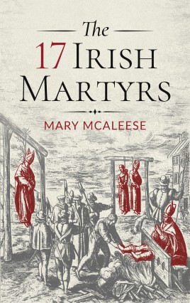 The 17 Irish Martyrs
