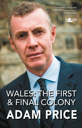 Wales: The First and Final Colony