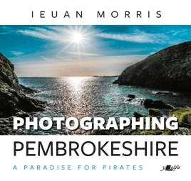 Photographing Pembrokeshire