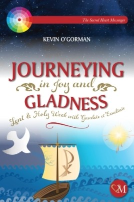 Journeying in Joy and Gladness