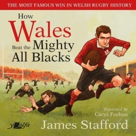 How Wales Beat the Mighty All Blacks