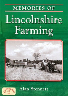 Memories of Lincolnshire Farming