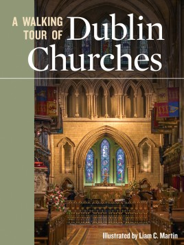 A Walking Tour of Dublin Churches