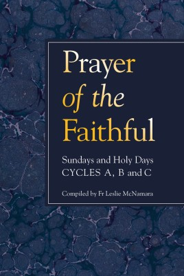 Prayer of the Faithful: Sundays and Holy Days Cycles A, B and C