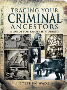 Tracing Your Criminal Ancestors