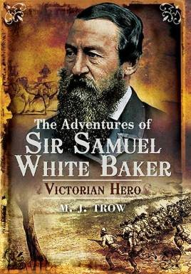 The Adventures of Sir Samuel White Baker