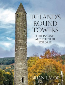 Ireland's Round Towers