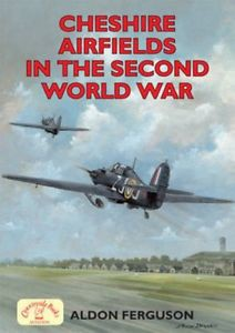 Cheshire Airfields of the Second World War
