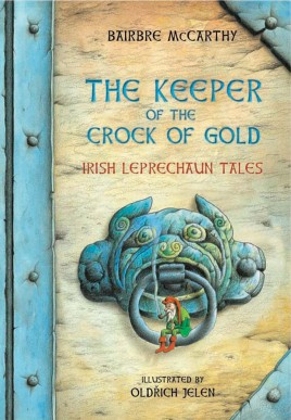 The Keeper Of The Crock Of Gold: