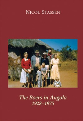 The Boers in Angola 1928-1975