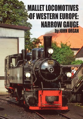 Mallet Locomotives of Western Europe: Narrow Gauge