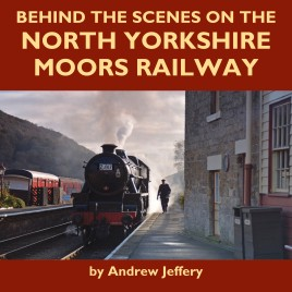 Behind the Scenes on the North Yorkshire Moors Railway