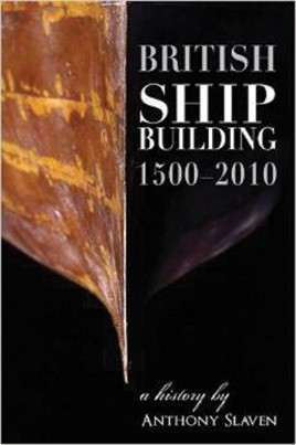 British Shipbuilding, 1500-2010