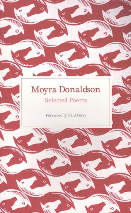 Selected Poems: Moyra Donaldson