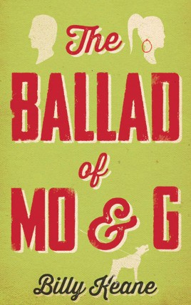 The Ballad of Mo & G
