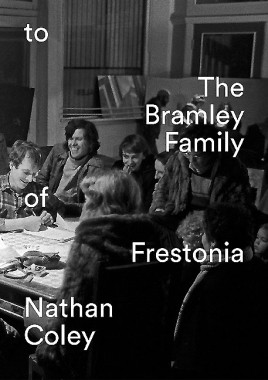 Nathan Coley – to the Bramley Family of Frestonia