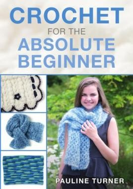 Crochet for the Absolute Beginer