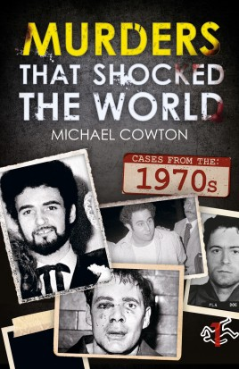Murders That Shocked the World - 70s