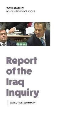 Report of the Iraq Inquiry