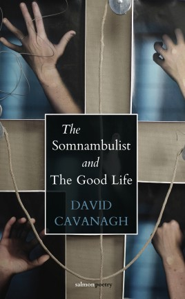 The Somnambulist and the Good Life