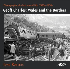 Geoff Charles: Wales and the Borders