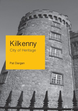 Kilkenny - City of Heritage