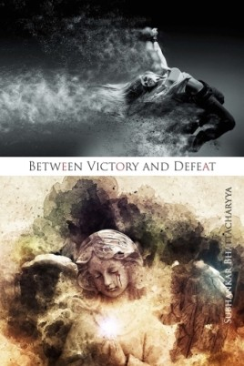 Between Victory and Defeat